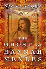The Ghost of Hannah Mendes: A Novel Kindle Edition