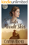 Under Moonlit Skies (Prairie Sky Book 3)