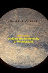 Judging the Authenticity of Photographs (Fifth Edition)