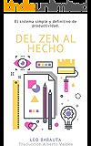 Del Zen Al Hecho: El sistema simple y definitivo de productividad (Hábitos Zen nº 2)