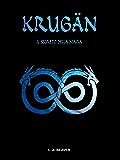 KRUGÄN - Il segreto della magia