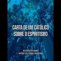 Carta de um Católico sobre o Espiritismo