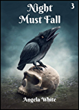 Night Must Fall (Alexa's Travels Book 3)