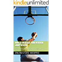 How To Increase Your Vertical Jump Review: basketball training, basketball drills, how to increase your vertical jump…