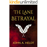 The Lane Betrayal (Time Box Book 1)