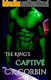 The King's Captive: A Sci-Fi Alien Romance (Rialan Kings Book 2)