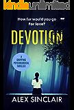 Devotion: a gripping psychological thriller