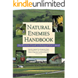 Natural Enemies Handbook: The Illustrated Guide to Biological Pest Control