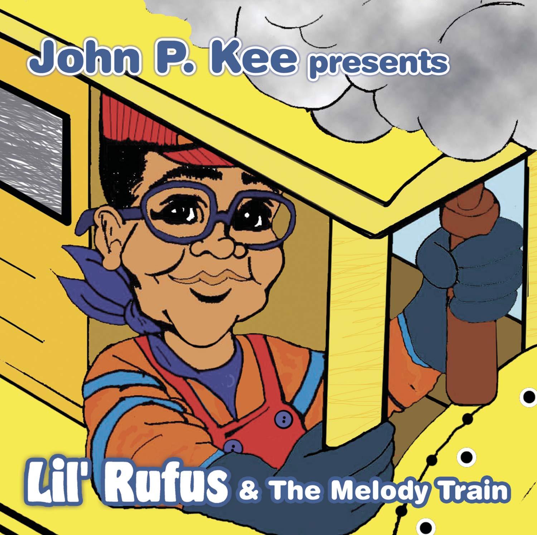 John Regular discount P. Kee Presents Lil' Train shopping The Melody Rufus