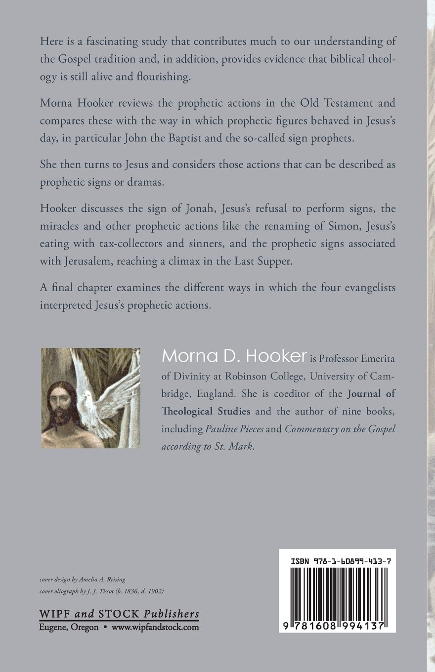 The Signs Of A Prophet: The Prophetic Actions Of Jesus: Morna D Hooker:  9781608994137: Amazon: Books
