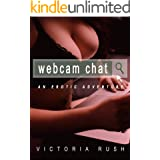 Webcam Chat: An Erotic Adventure (Lesbian Voyeur Erotica) (Jade's Erotic Adventures Book 13)