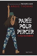 Parée pour percer : tu peux pas m'arrêter - Dès 13 ans (French Edition) Kindle Edition