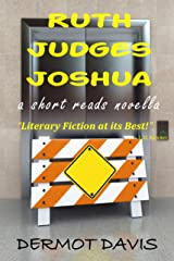 Ruth Judges Joshua: A Short Reads Novella Kindle Edition