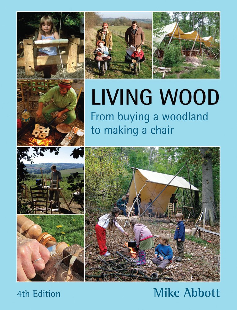 Read Online Living Wood: From Buying a Woodland to Making a Chair, 4th Edition pdf epub