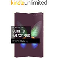 GUIDE TO GALAXY FOLD: COMPLETE GUIDE TO THE NEW SAMSUNG