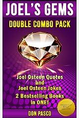 Joel Osteen Quotes & Joel Osteen Jokes - Double Combo Pack - (Joel's Gems Series) Kindle Edition