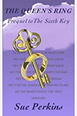 The Queen's Ring: Prequel to the Sixth Key Kindle Edition