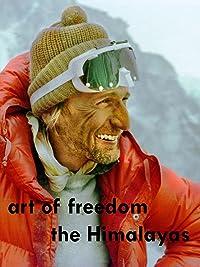 Art freedom Himalayas Reinhold Messner