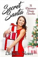 Secret Santa (Christmas Magic Novella Book 1)