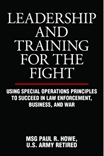 Amazon a warriors path lessons in leadership ebook robert leadership and training for the fight using special operations principles to succeed in law enforcement fandeluxe Epub