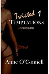 Twisted Temptations 1: Deflowered