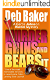 Murder Grins and Bears It: Yooper Mystery #2 (A Gertie Johnson Murder Mystery)