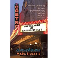 Impresario of Castro Street: An Intimate Showbiz Memoir