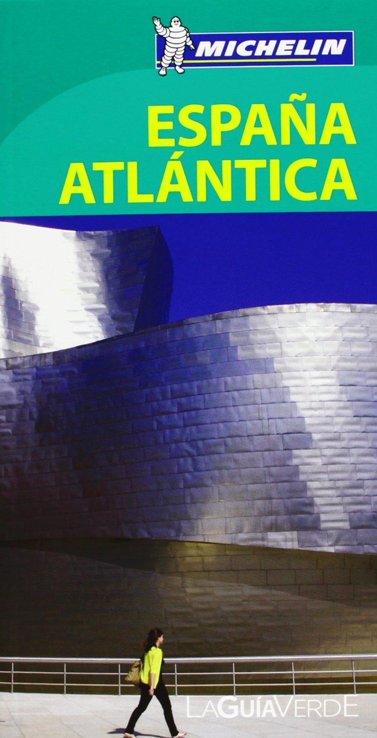 La Guía Verde España Atlántica La Guía Verde Michelin: Amazon.es: unknown: Libros