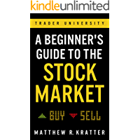 A Beginner's Guide to the Stock Market: Everything You Need to Start Making Money Today (English Edition)