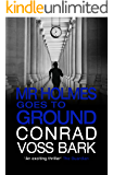 Mr Holmes Goes to Ground (Mr Holmes Mystery Book 2)