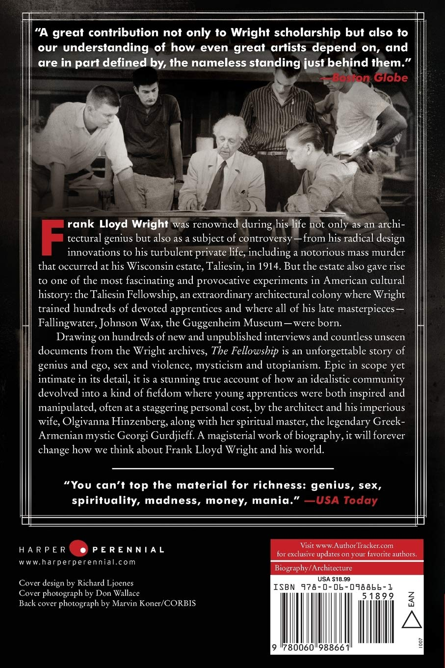 Fellowship The Untold Story of Frank Lloyd Wright and the Taliesin Fellowship The