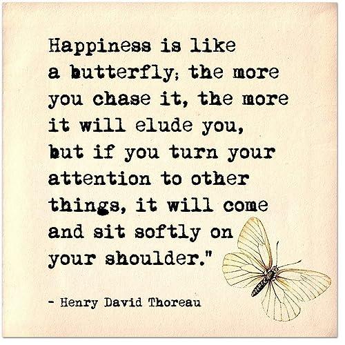 Amazoncom Happiness Is Like A Butterfly Henry David Thoreau