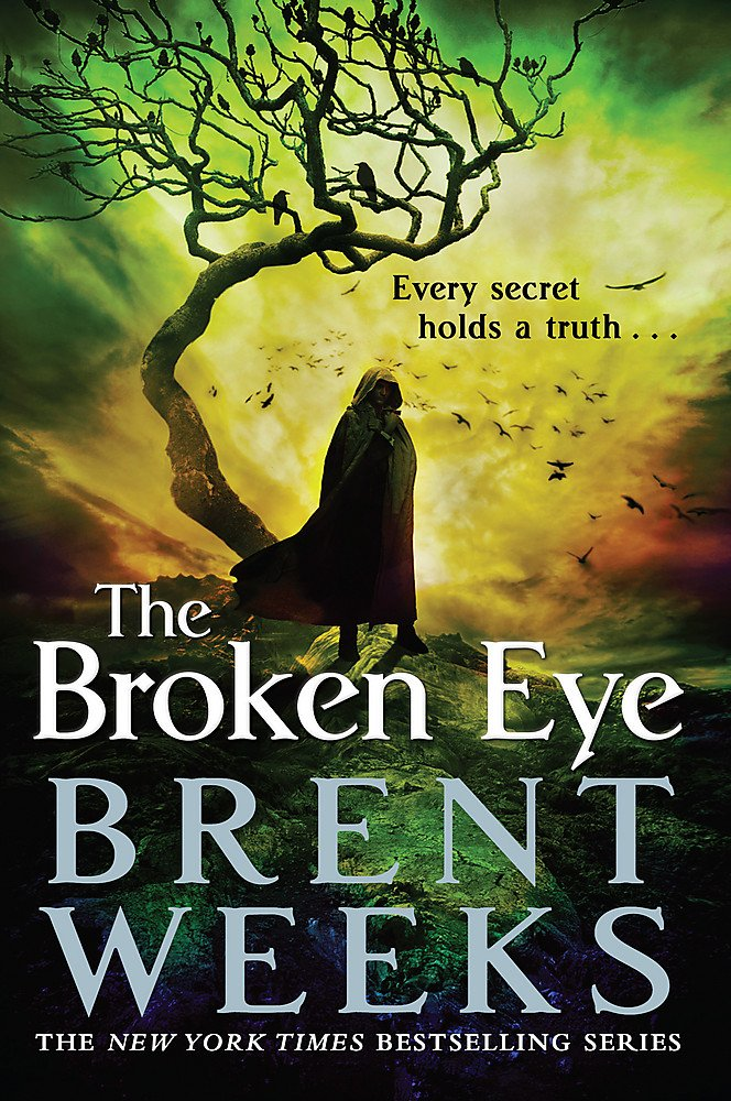 The Broken Eye: Book 3 of Lightbringer