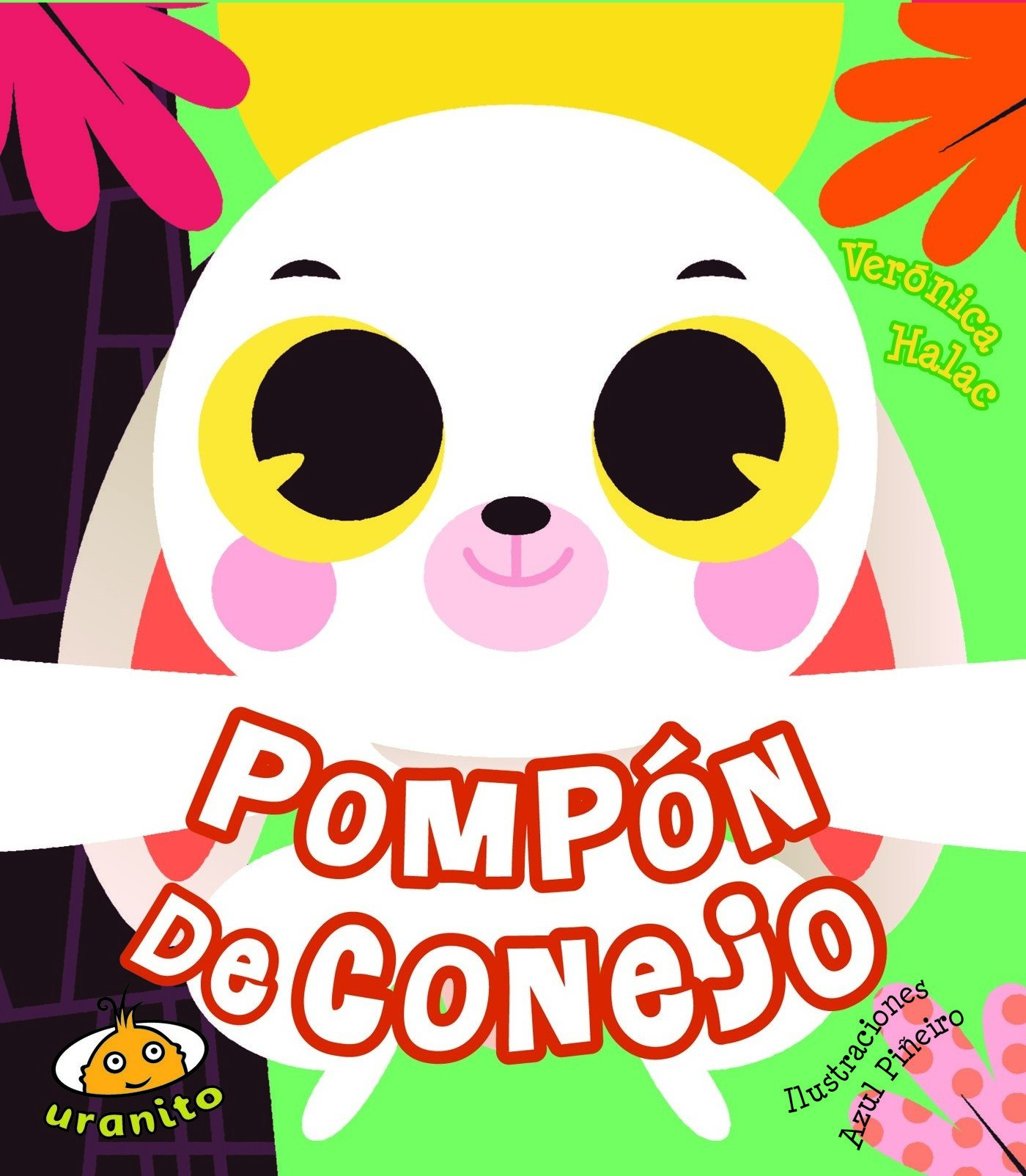 Pompon de conejo (Spanish Edition): Verónica Halac: 9786079344924: Amazon.com: Books