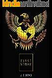 First Strike (The Saurian Wars Book 1)