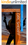 Girl Sheriff: A collection of Western and Christian Romance