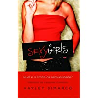 Sexy Girls: Qual é o Limite da Sensualidade?