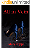 All in Vein