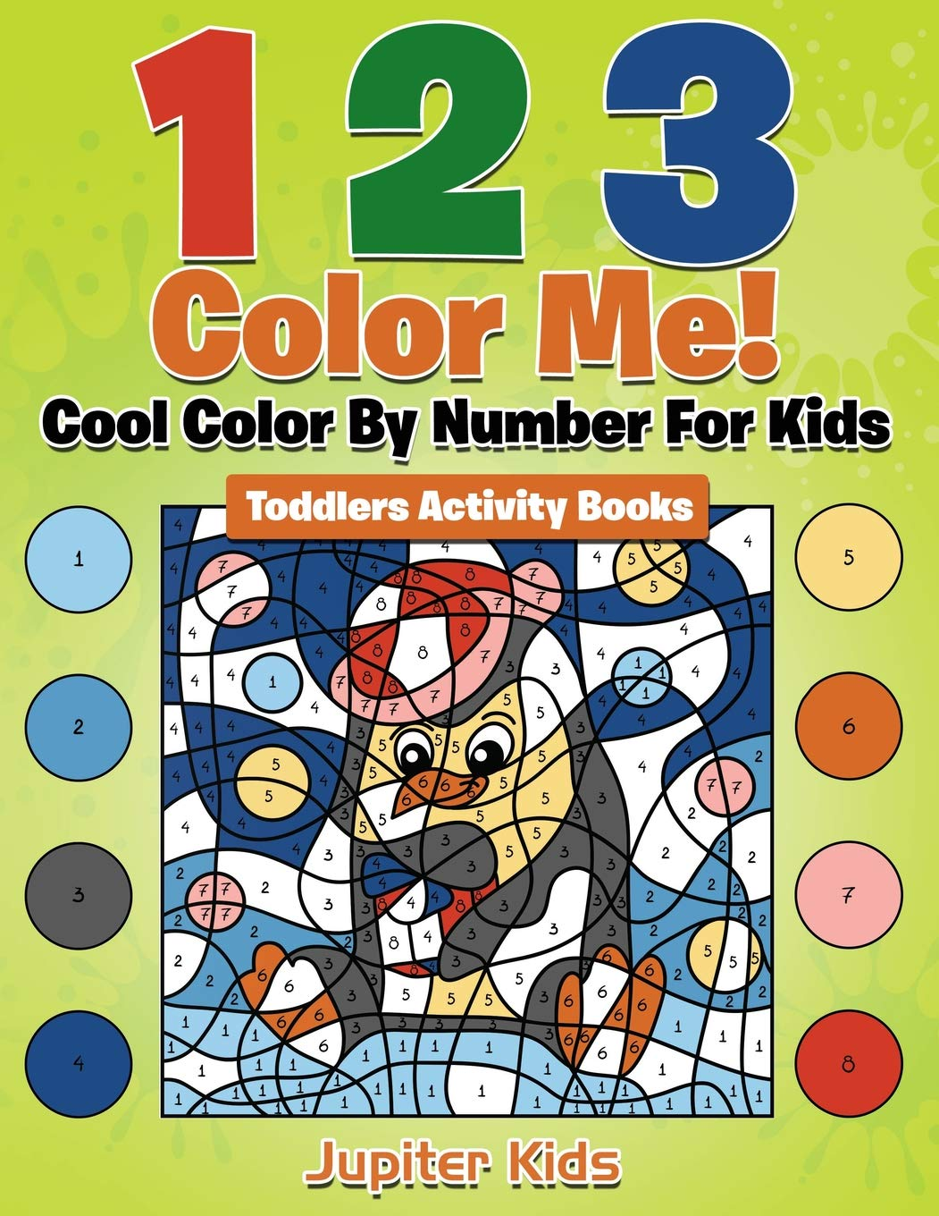 1 2 3 Color Me! Cool Color By Number For Kids: Toddlers ...