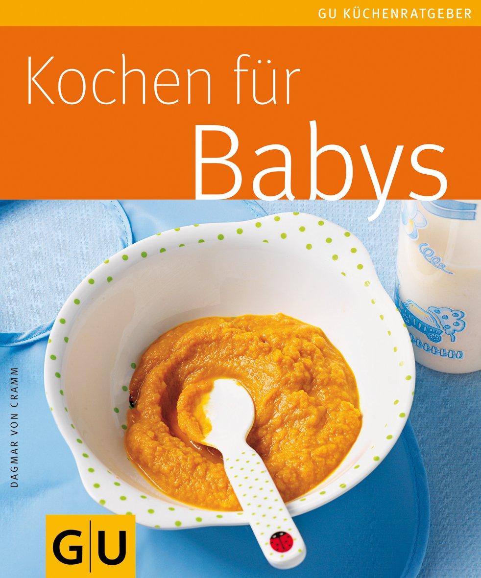 Kochen für Babys (GU KüchenRatgeber)