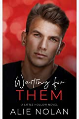Waiting for Them (Little Hollow Book 1) Kindle Edition