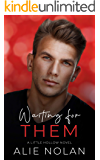 Waiting for Them (Little Hollow Book 1)