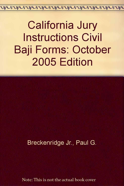 California Jury Instructions Civil Forms Baji January 2005