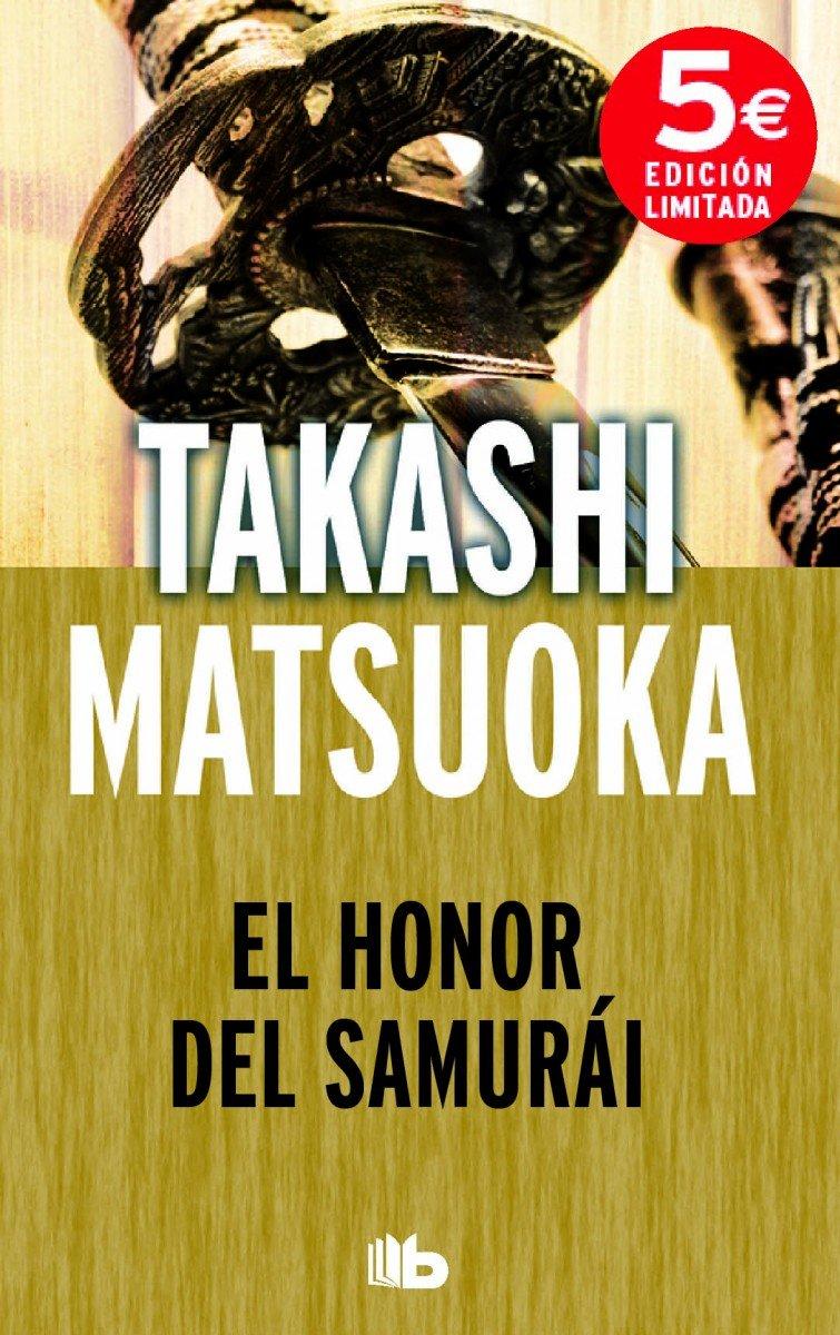 El honor del samurái (B DE BOLSILLO): Amazon.es: Takashi ...