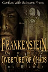 Frankenstein, King of the Dead Book 1: Overture of Chaos Kindle Edition