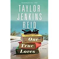 Reid, T: One True Loves: A Novel