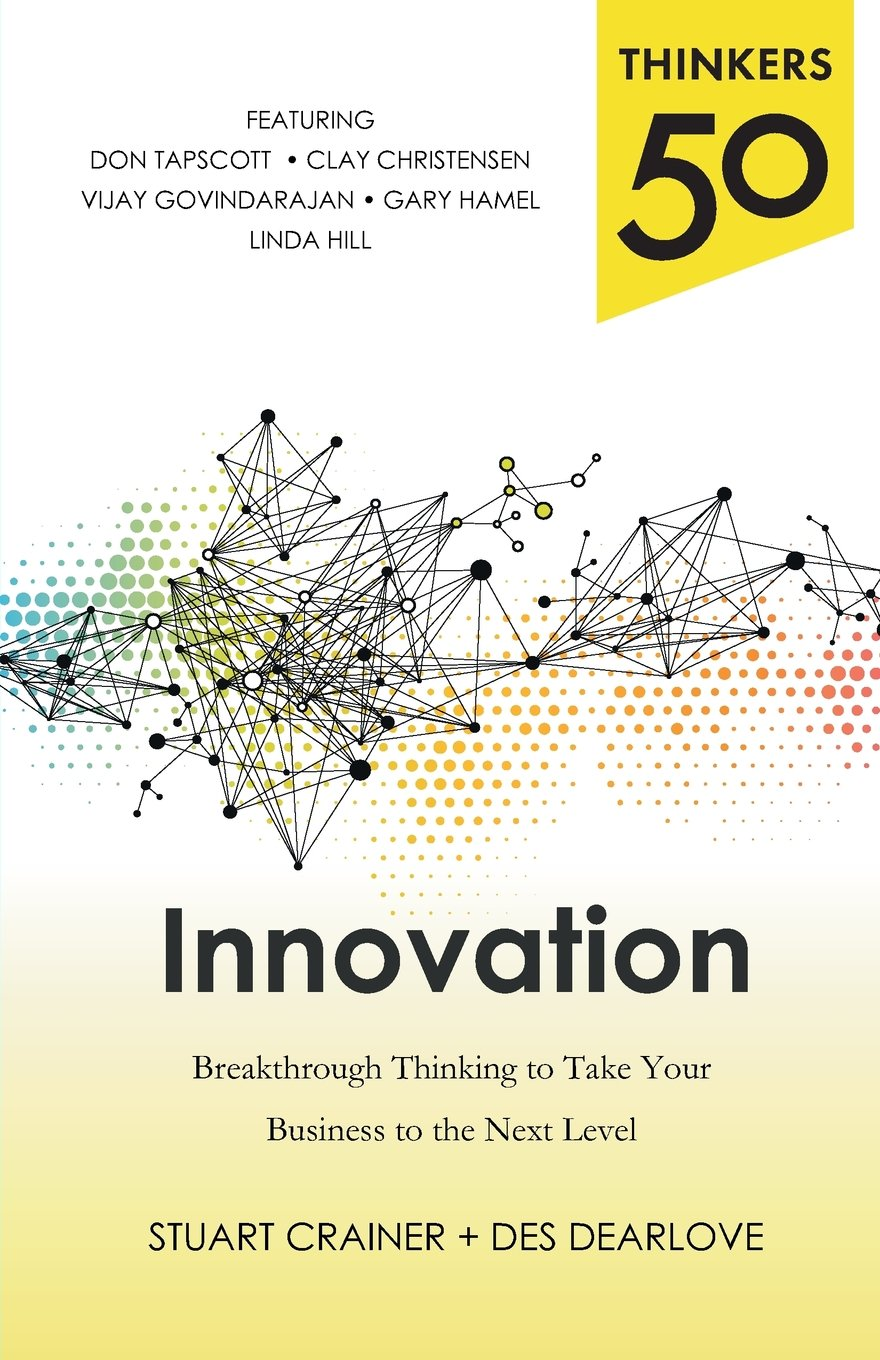 Amazon thinkers 50 innovation breakthrough thinking to take amazon thinkers 50 innovation breakthrough thinking to take your business to the next level 9780071827812 stuart crainer des dearlove books fandeluxe Images