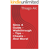 Sims 4 Guide - Walkthrough - Tips - Cheats - And More!