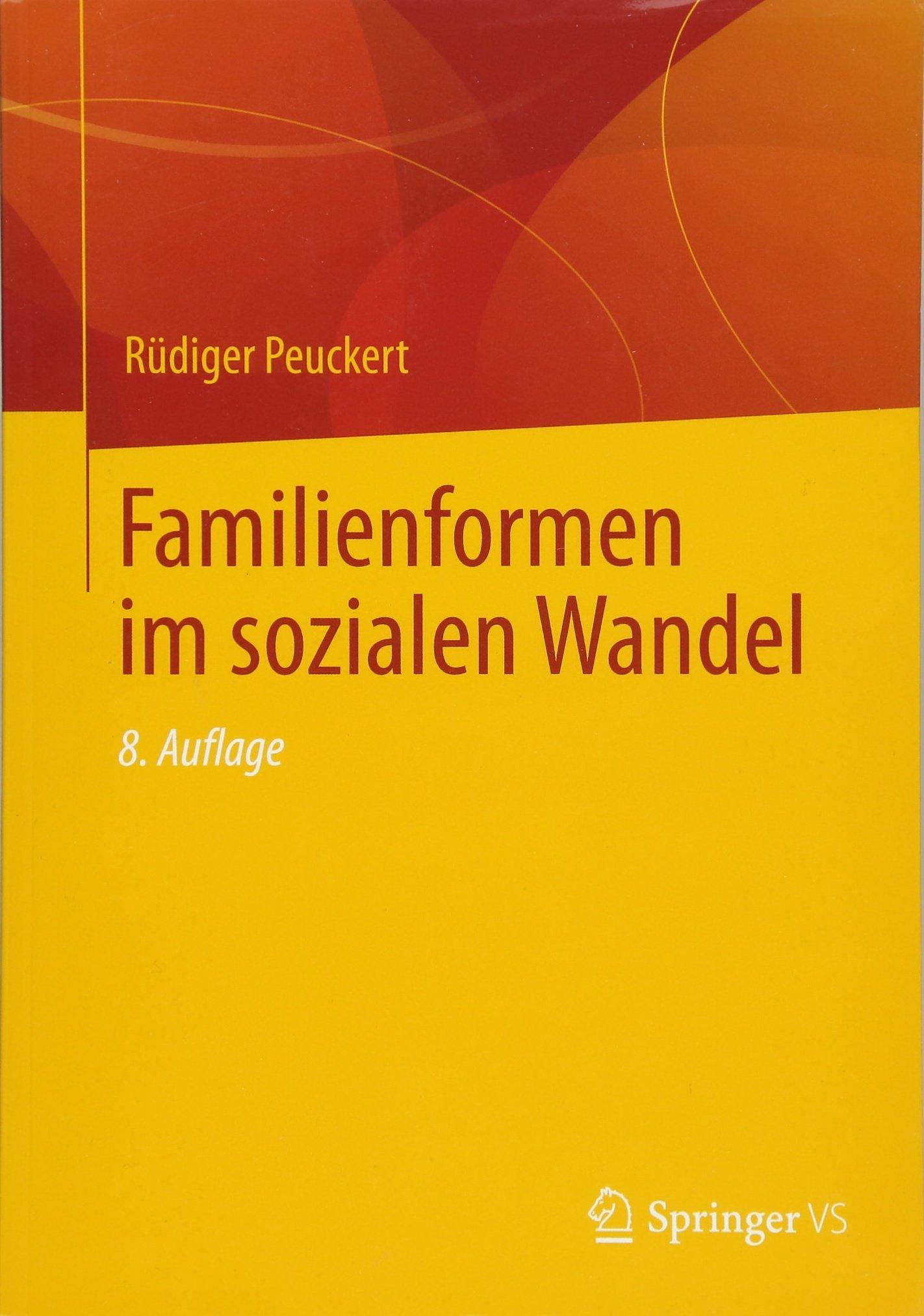 Familienformen im sozialen Wandel (Universitätstaschenbücher)