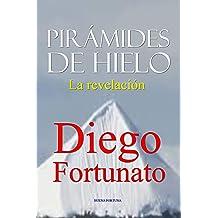 Pirámides de Hielo-La revelación (Spanish Edition) Nov 16, 2015